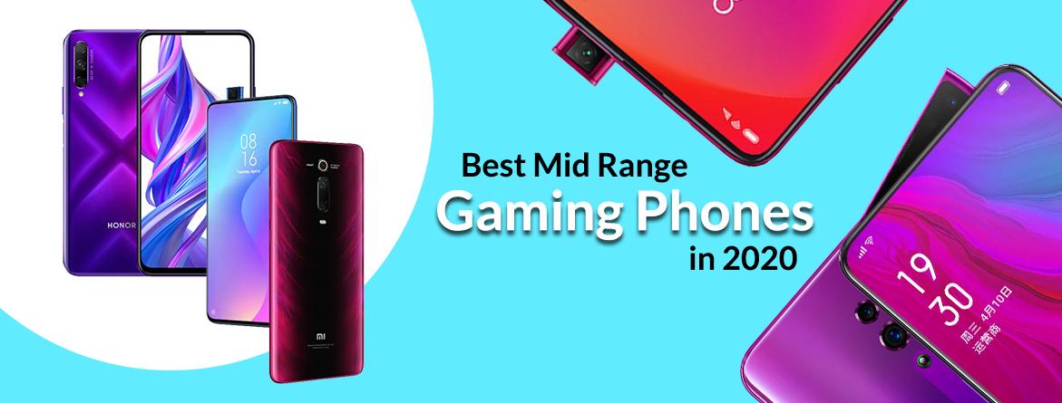 Top 10 Mid Upper Mid Range Gaming Mobile Phones