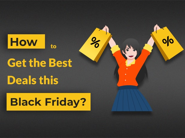 11 Useful Tips to Get the Best Deals & Offers this Black Friday 2020