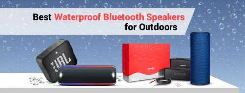 Best Waterproof Bluetooth Speakers for Outdoors