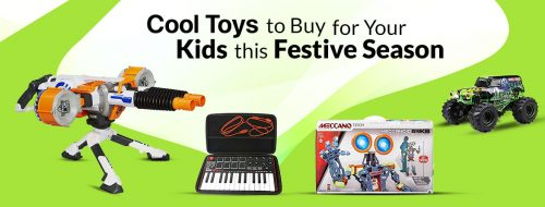 Cool Toys To Buy For Your Kids This Festive Season