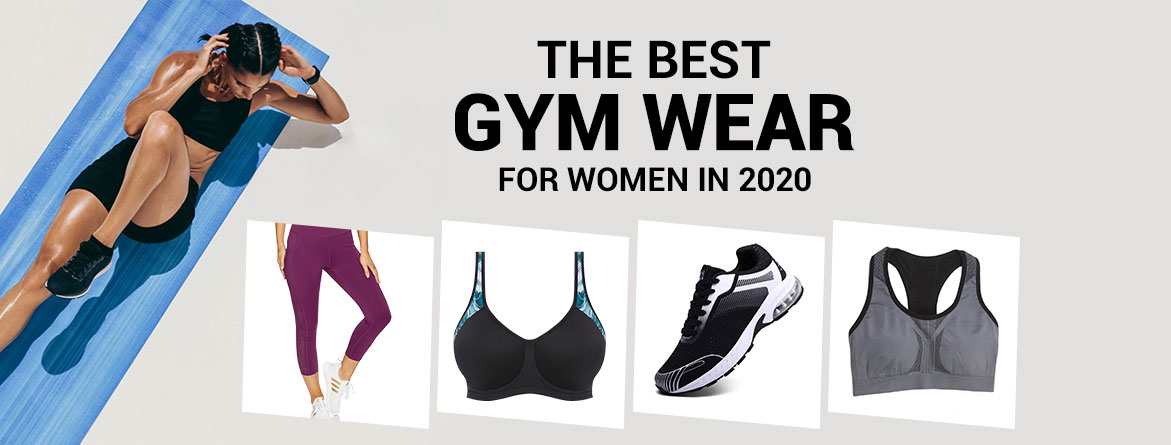 Best Gym Wear for Women to Improve Their Workout Performance