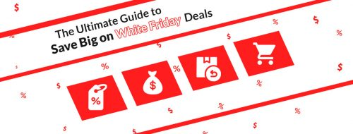 The Ultimate Guide to Save Big on White Friday Deals