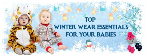 Top Winter Wear Essentials for Your Babies