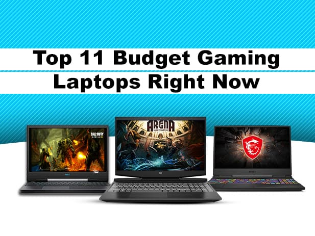 Top 11 Budget Gaming Laptops in 2020
