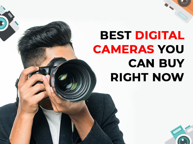 10 Best Digital Cameras You Can Buy in 2020
